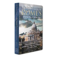Pilgrim's Guide to Rome's Principal Churches (Revised)