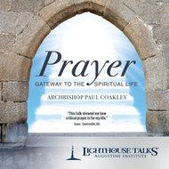Prayer: Gateway to the Spiritual Life - CD