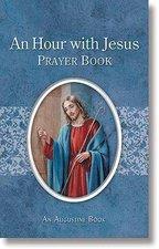 Aquinas Press? Prayer Book - An Hour With Jesus