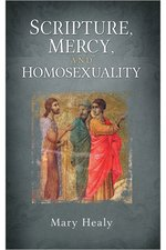 Scripture, Mercy & Homosexuality