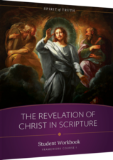 Revelation of Christ in Scripture, Spirit of Truth High School Student Textbook Course 1