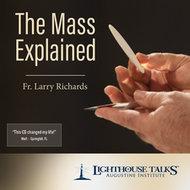 Mass Explained CD - Fr. Larry Richards